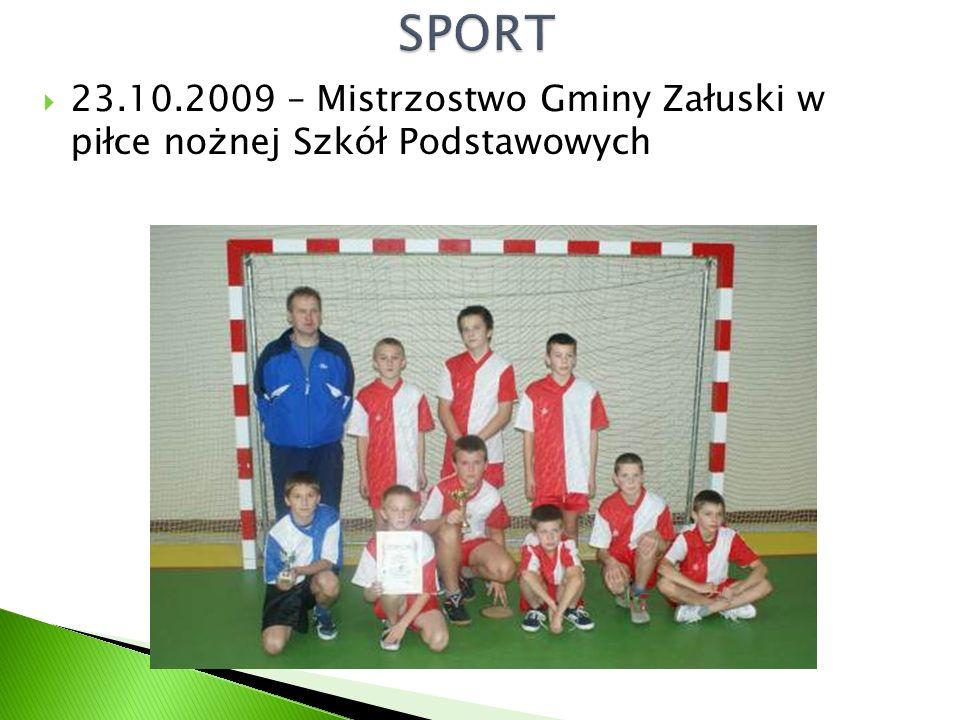  23.10.2009 – Mistrzostwo Gminy Załuski w piłce nożnej Szkół Podstawowych