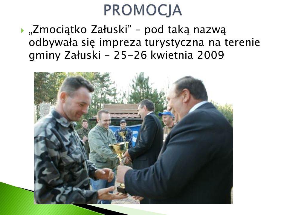 """ """"Zmociątko Załuski"""" – pod taką nazwą odbywała się impreza turystyczna na terenie gminy Załuski – 25-26 kwietnia 2009"""
