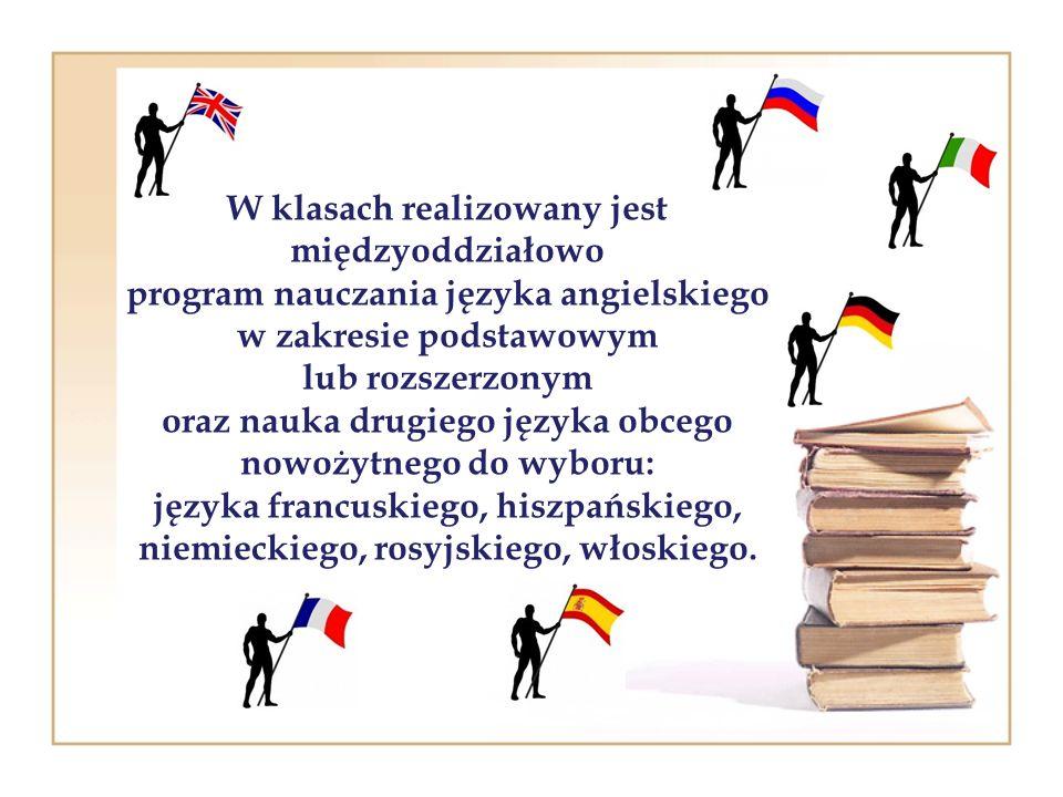W klasach realizowany jest międzyoddziałowo program nauczania języka angielskiego w zakresie podstawowym lub rozszerzonym oraz nauka drugiego języka o