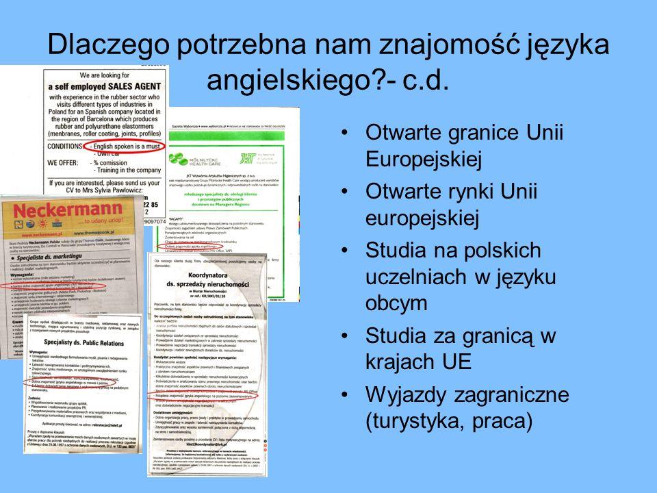 Dlaczego potrzebna nam znajomość języka angielskiego - c.d.