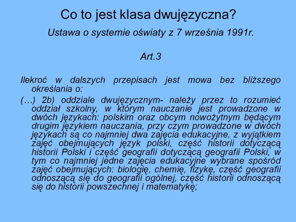 Co to jest klasa dwujęzyczna. Ustawa o systemie oświaty z 7 września 1991r.