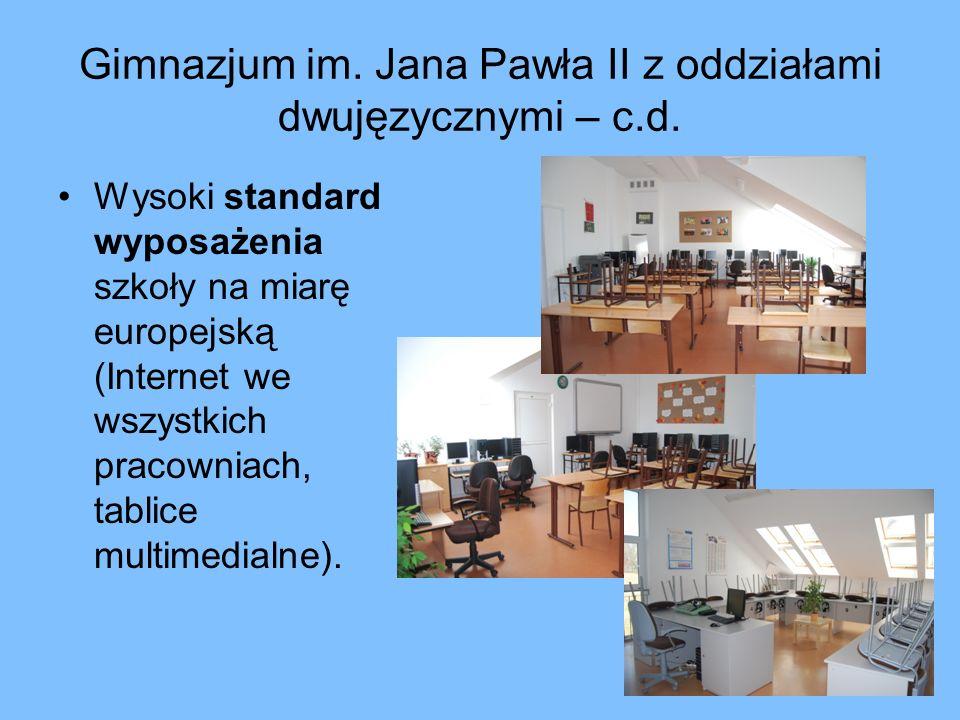 Gimnazjum im. Jana Pawła II z oddziałami dwujęzycznymi – c.d.