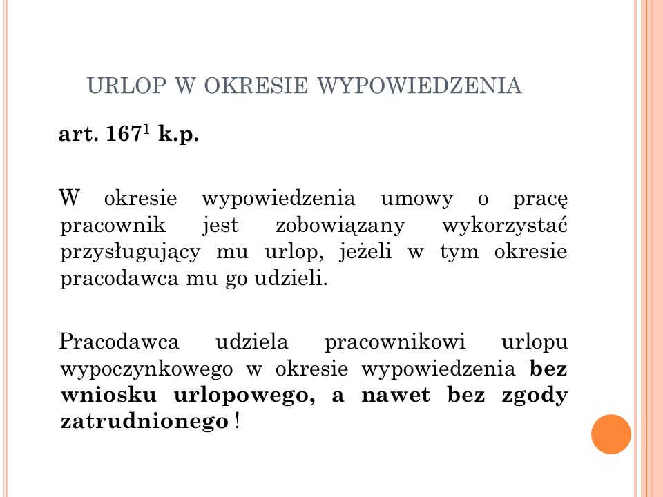 URLOP W OKRESIE WYPOWIEDZENIA art. 167 1 k.p.