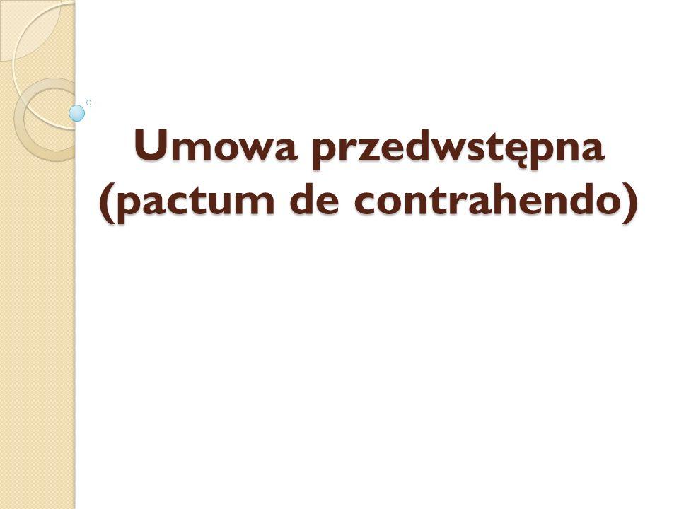 Umowa przedwstępna (pactum de contrahendo)