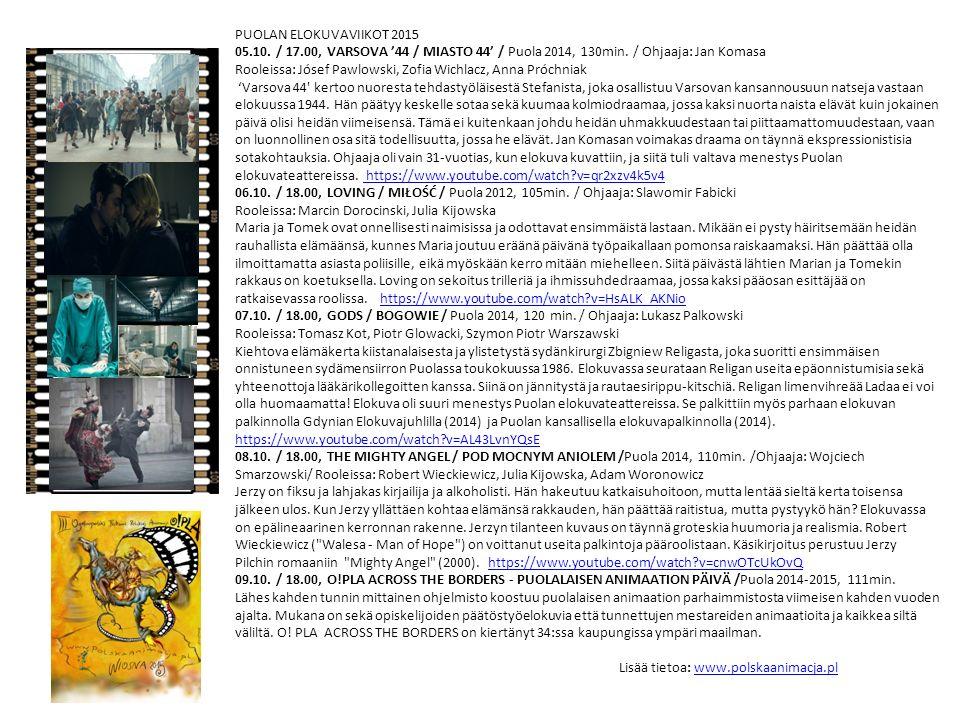 PUOLAN ELOKUVAVIIKOT 2015 05.10. / 17.00, VARSOVA '44 / MIASTO 44' / Puola 2014, 130min.