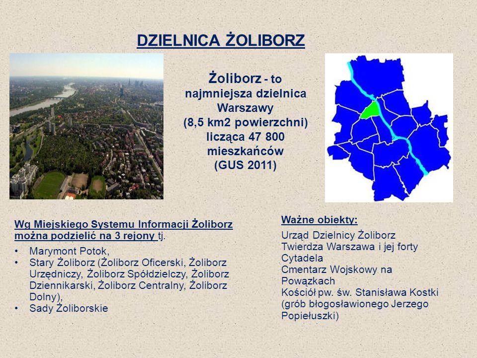 DZIELNICA ŻOLIBORZ Wg Miejskiego Systemu Informacji Żoliborz można podzielić na 3 rejony tj. Marymont Potok, Stary Żoliborz (Żoliborz Oficerski, Żolib