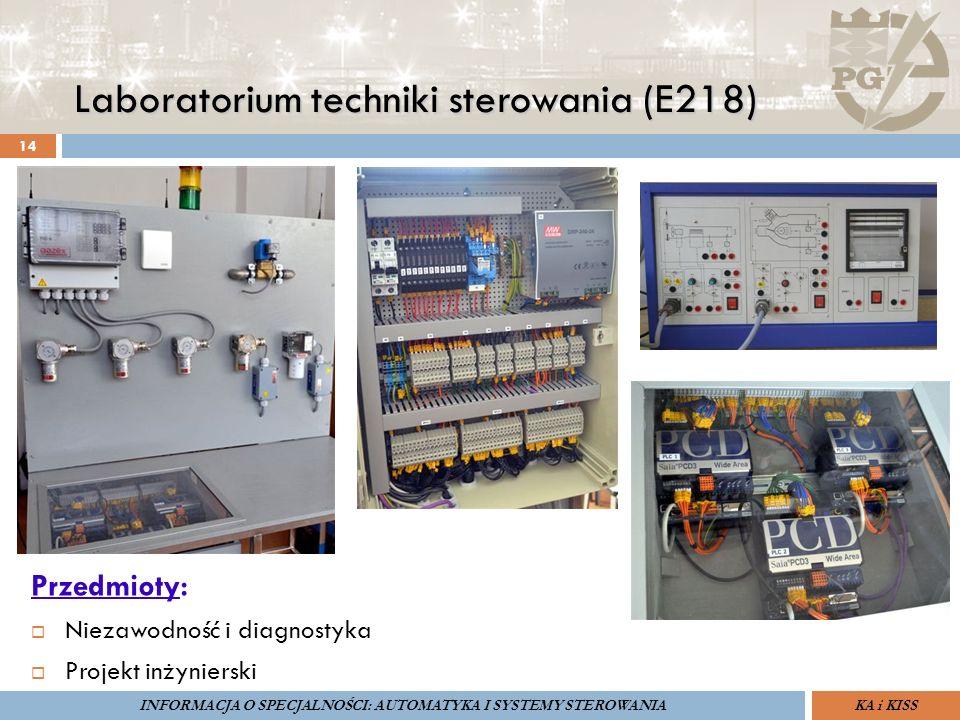 Laboratorium techniki sterowania (E218) 14 ZARZĄDZANIE BEZPIECZEŃSTWEM FUNKCJONALNYM IV SOPOT, 15-16 V 2013ZBF IV ProSIL-EALSEMINARIUM W RAMACH PROJEKTU VI.B.10 GDAŃSK, 21 XI 2013 KA i KISSINFORMACJA O SPECJALNOŚCI: AUTOMATYKA I SYSTEMY STEROWANIA Przedmioty:  Niezawodność i diagnostyka  Projekt inżynierski