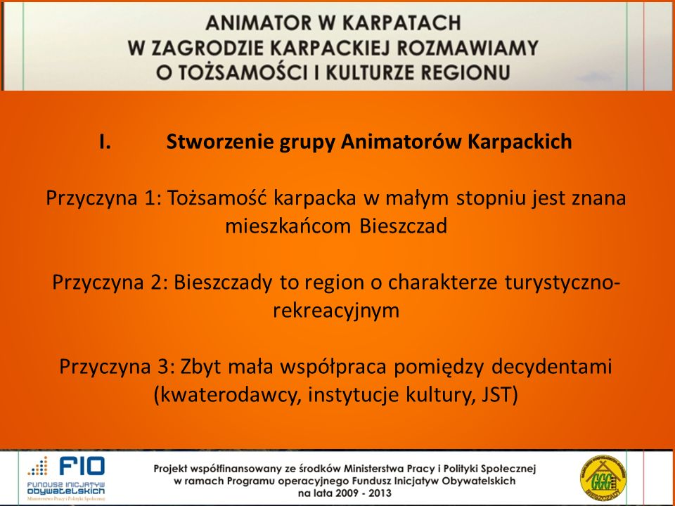 Cztery wydarzenia promujące tożsamość karpacką: Wydarzenia w Karpatach Tradycje Pasterskie w Bieszczadach- Rabe, czerwiec 2013