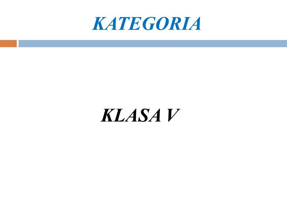 KATEGORIA KLASA V