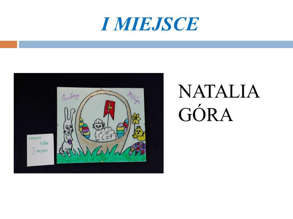I MIEJSCE NATALIA GÓRA