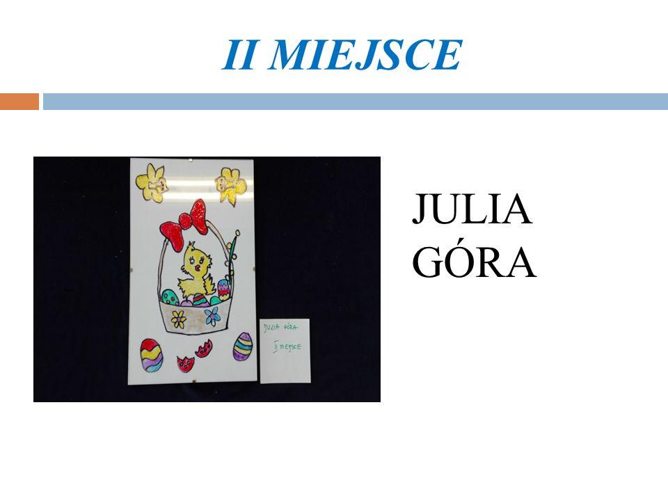 II MIEJSCE JULIA GÓRA