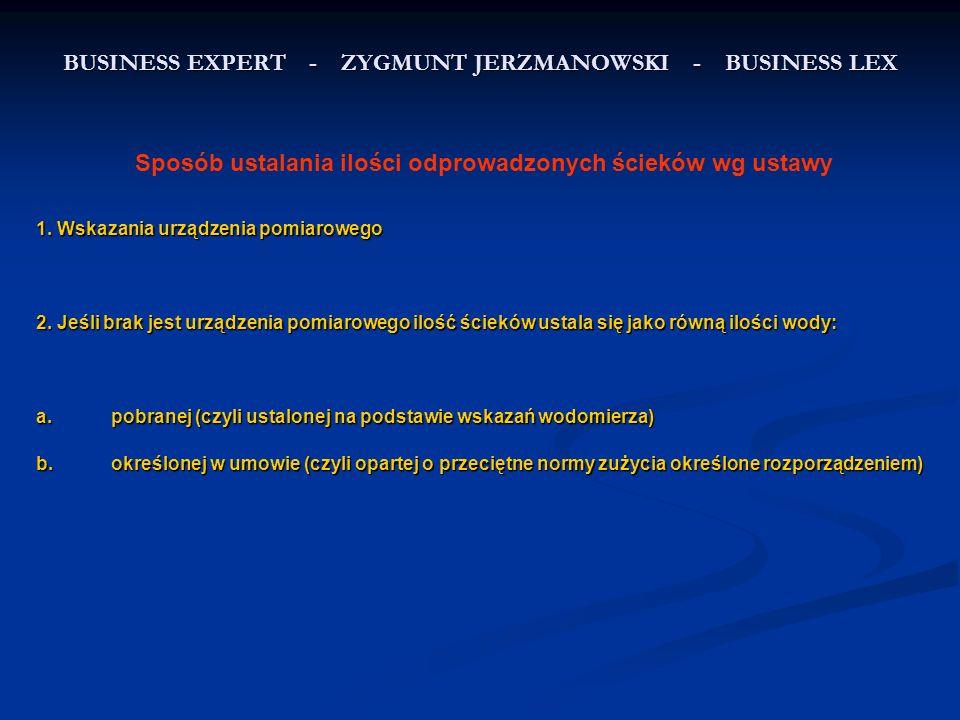 BUSINESS EXPERT - ZYGMUNT JERZMANOWSKI - BUSINESS LEX Sposób ustalania odpłatności za odprowadzanie ścieków wg rozporządzenia § 5.