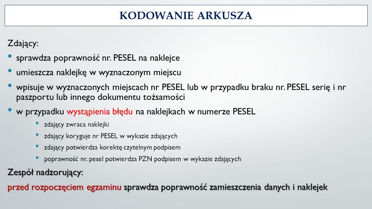 KODOWANIE ARKUSZA Zdający: sprawdza poprawność nr.