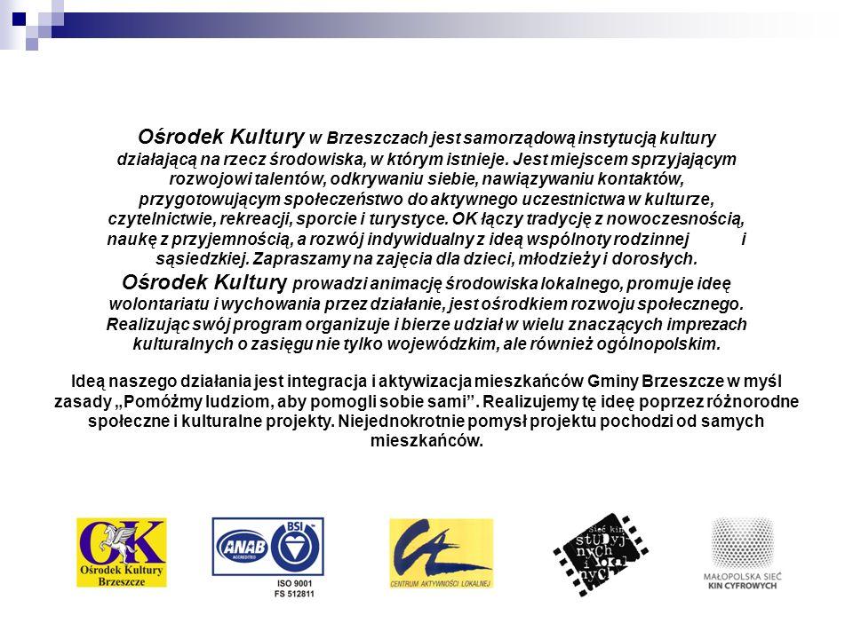 Ośrodek Kultury w Brzeszczach jest samorządową instytucją kultury działającą na rzecz środowiska, w którym istnieje.