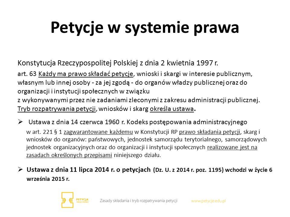 Petycje w systemie prawa Konstytucja Rzeczypospolitej Polskiej z dnia 2 kwietnia 1997 r.