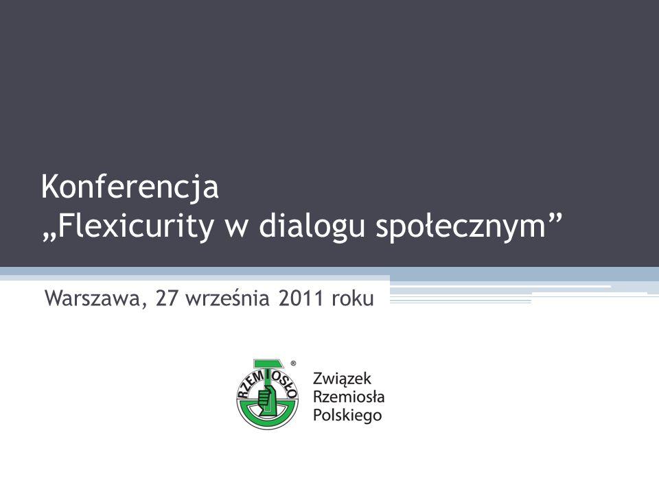 Flexicurity w dialogu społecznym Dwa główne aspekty Flexicurity: szukanie rozwiązań korzystnych dla obu stron stosunków pracy (pracowników i pracodawców) wsparcie dla grup pozostających na marginesie rynku pracy w sytuacji wysokiego poziomu ochrony zatrudnienia