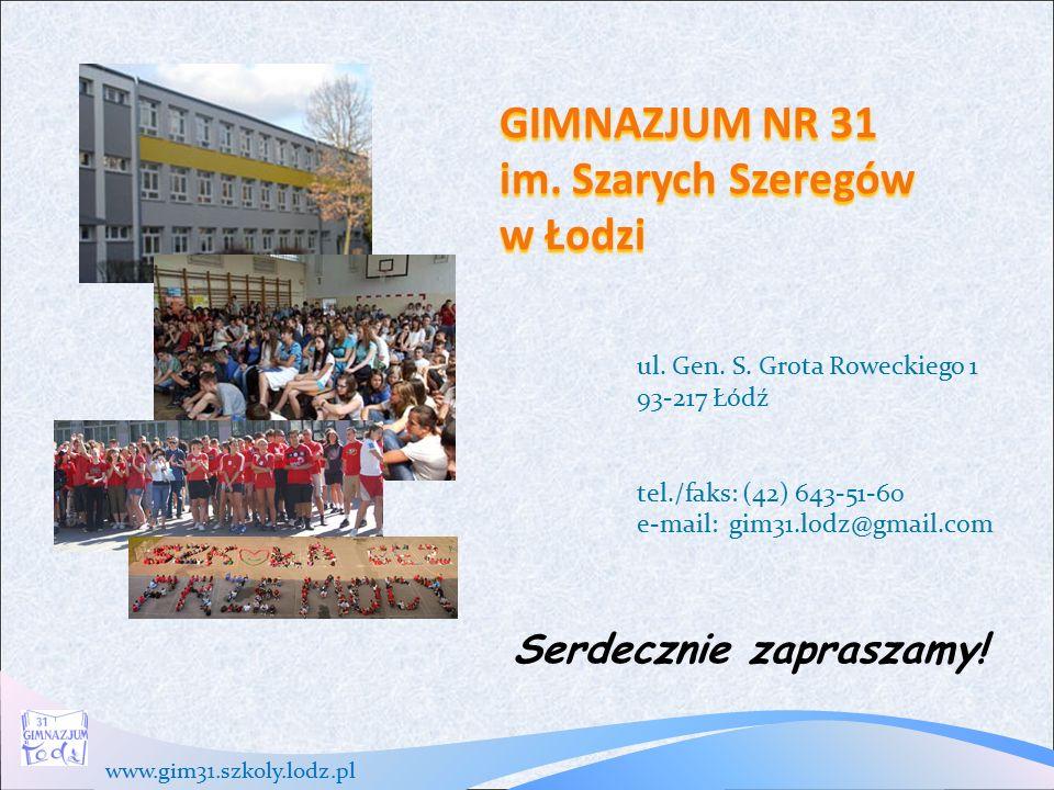 www.gim31.szkoly.lodz.pl GIMNAZJUM NR 31 im. Szarych Szeregów w Łodzi ul.
