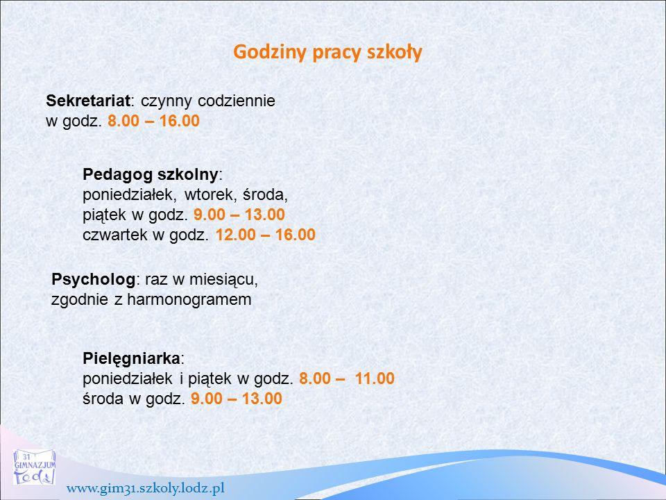 www.gim31.szkoly.lodz.pl Godziny pracy szkoły Sekretariat: czynny codziennie w godz.