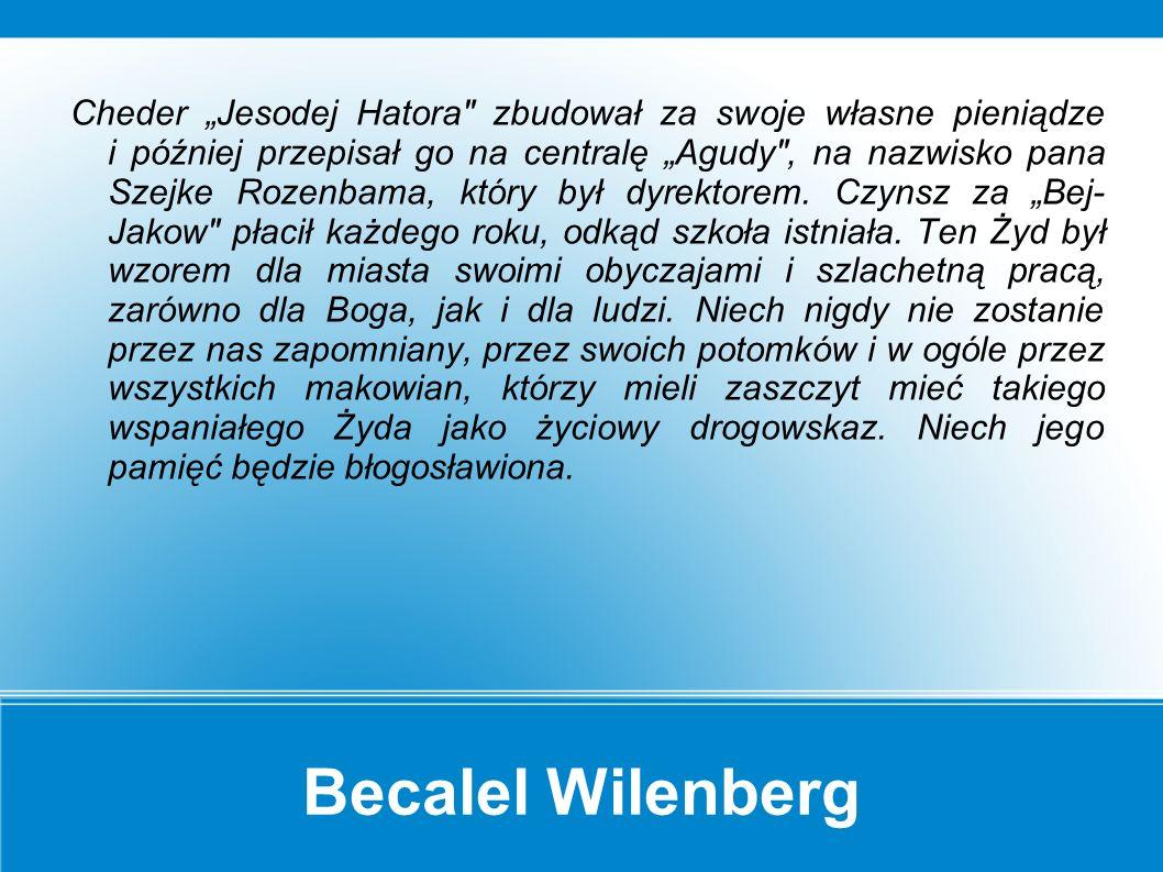Becalel Wilenberg Rebe przyjechał z Ostrowa, gdzie spędził Szabat.
