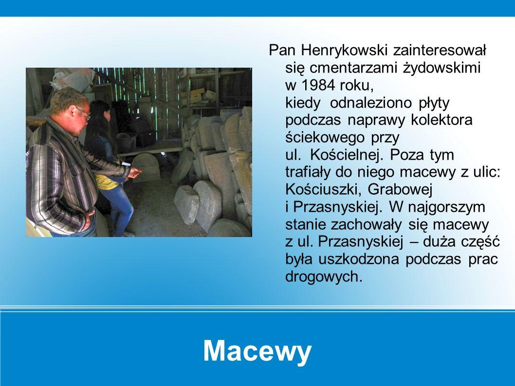 Macewy Macewy składowane u pana Henrykowskiego.