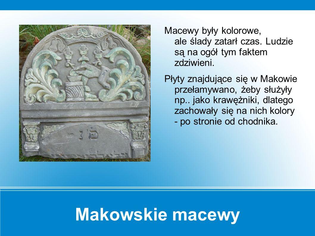 Makowskie macewy Na ogół w jednym grobie pochowana była jedna osoba, dlatego macewy z reguły były pojedyncze.