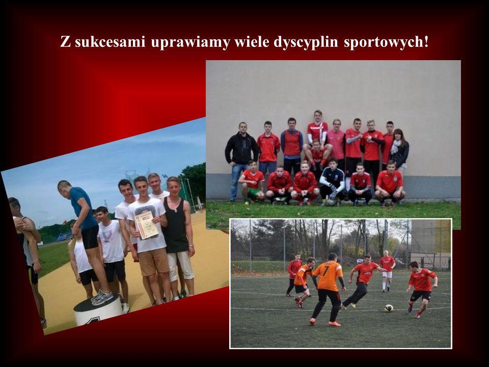 Z sukcesami uprawiamy wiele dyscyplin sportowych!