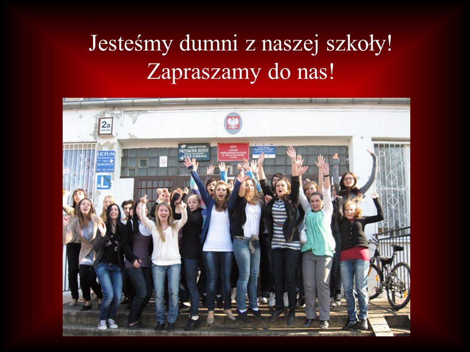 Jesteśmy dumni z naszej szkoły! Zapraszamy do nas!