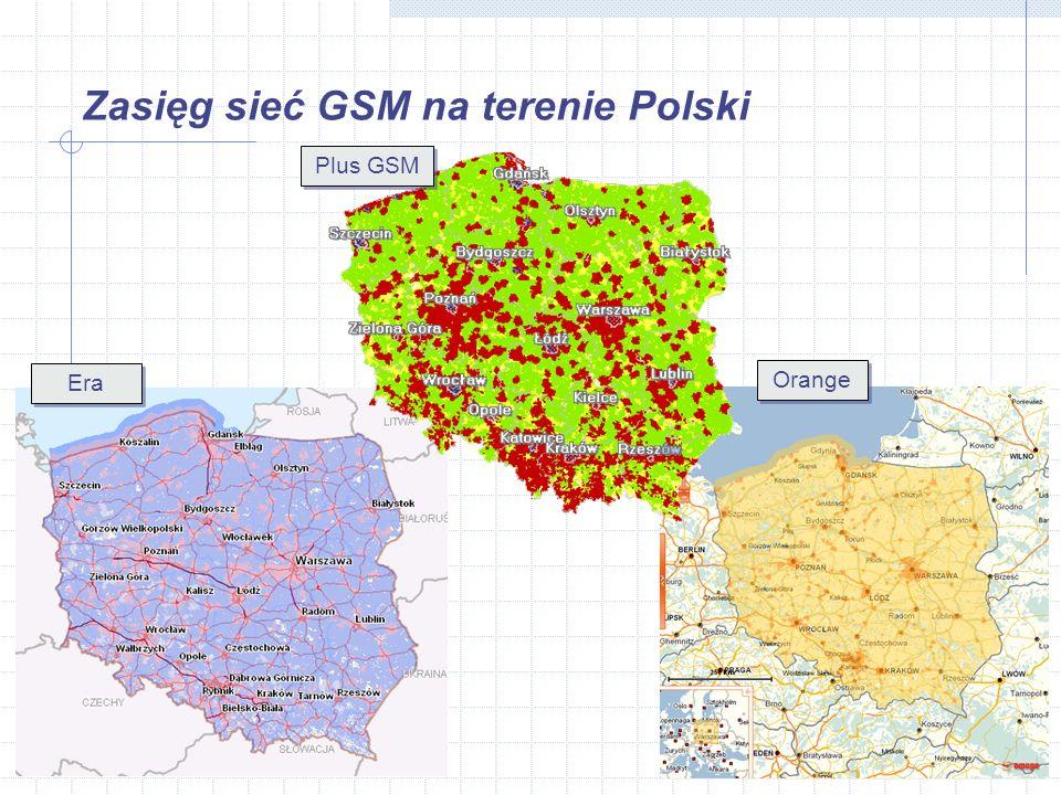 Zasięg sieć GSM na terenie Polski Plus GSM Orange Era