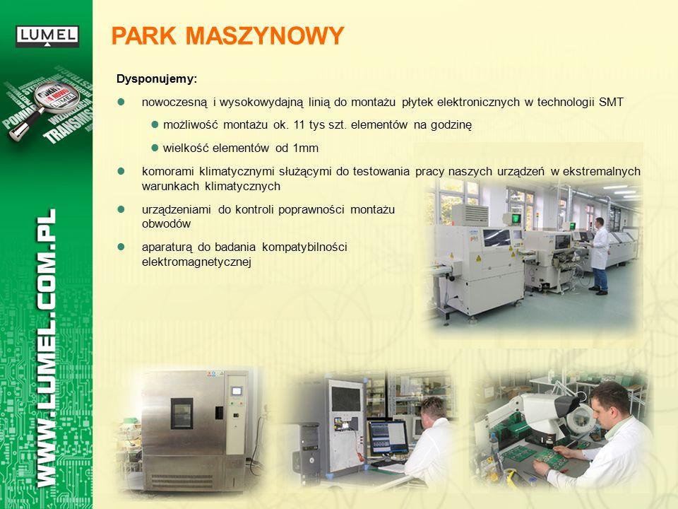 PARK MASZYNOWY Dysponujemy: nowoczesną i wysokowydajną linią do montażu płytek elektronicznych w technologii SMT możliwość montażu ok. 11 tys szt. ele