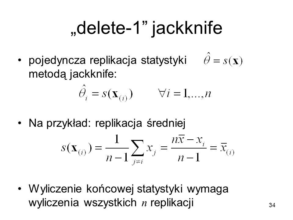 """34 """"delete-1 jackknife pojedyncza replikacja statystyki metodą jackknife: Na przykład: replikacja średniej Wyliczenie końcowej statystyki wymaga wyliczenia wszystkich n replikacji"""