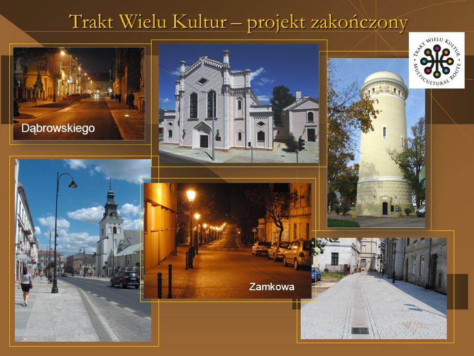 Trakt Wielu Kultur – projekt zakończony Zamkowa Dąbrowskiego