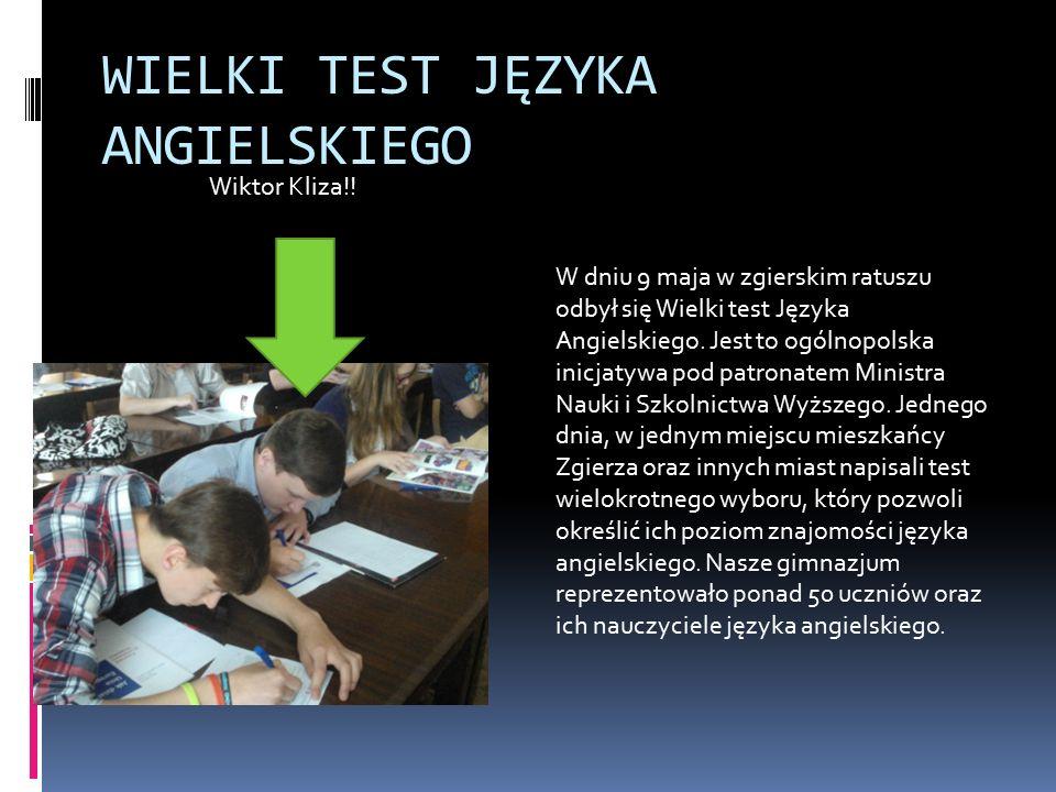 WIELKI TEST JĘZYKA ANGIELSKIEGO Wiktor Kliza!.