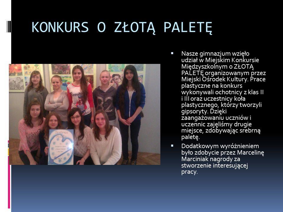 KONKURS O ZŁOTĄ PALETĘ  Nasze gimnazjum wzięło udział w Miejskim Konkursie Międzyszkolnym o ZŁOTĄ PALETĘ organizowanym przez Miejski Ośrodek Kultury.