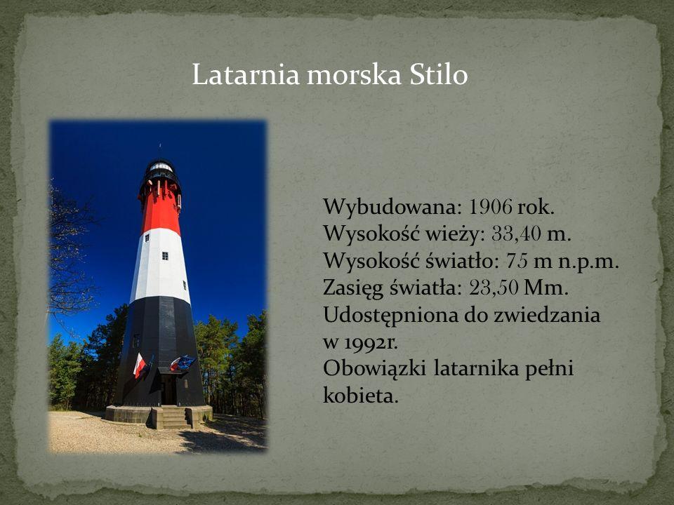 Latarnia morska Stilo Wybudowana: 1906 rok. Wysokość wieży: 33,40 m. Wysokość światło: 75 m n.p.m. Zasięg światła: 23,50 Mm. Udostępniona do zwiedzani