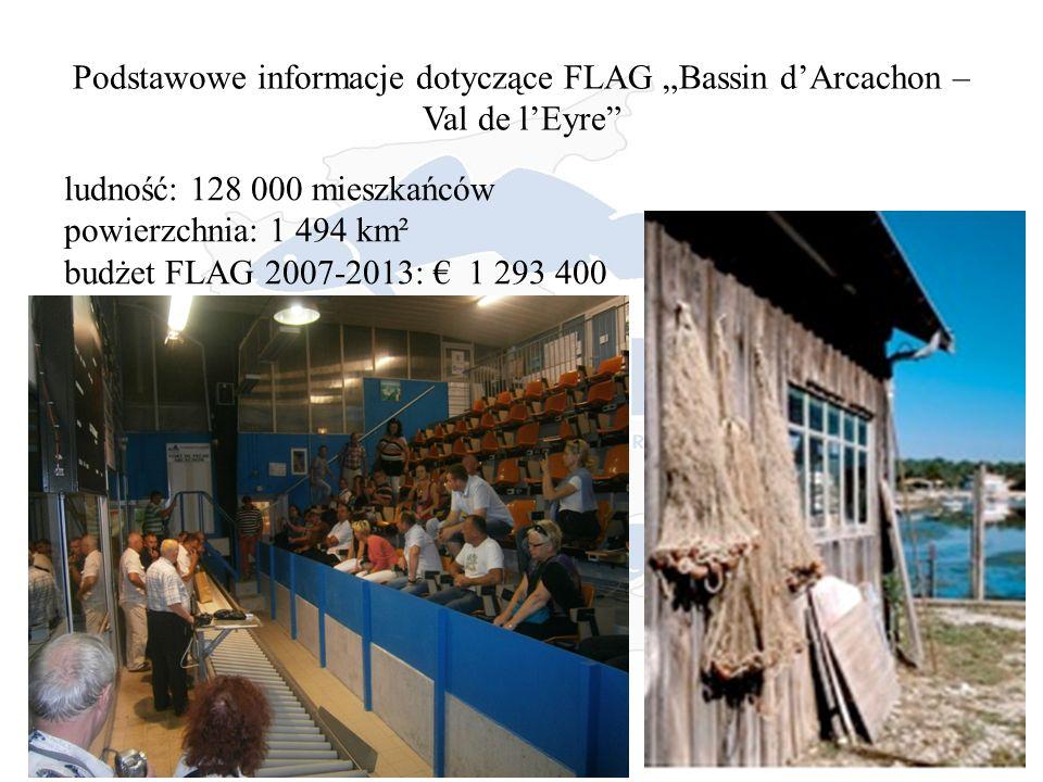 """Podstawowe informacje dotyczące FLAG """"Bassin d'Arcachon – Val de l'Eyre ludność: 128 000 mieszkańców powierzchnia: 1 494 km² budżet FLAG 2007-2013: € 1 293 400"""