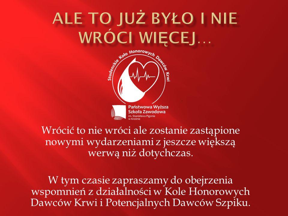 """ Około 200 osób biorących udział w naszej """"Wampiriadzie  Około 70 l oddanej krwi  120 nowych potencjalnych dawców szpiku  Wspieranie akcji prowadzonych przez Uczelnię  Promowanie krwiodawstwa  Oficjalny fanpage na Facebooku i rosnąca liczba osób zainteresowanych naszą działalnością  Świetna zabawa i satysfakcja z pomocy innym Nie poddajemy się i działamy dalej !"""