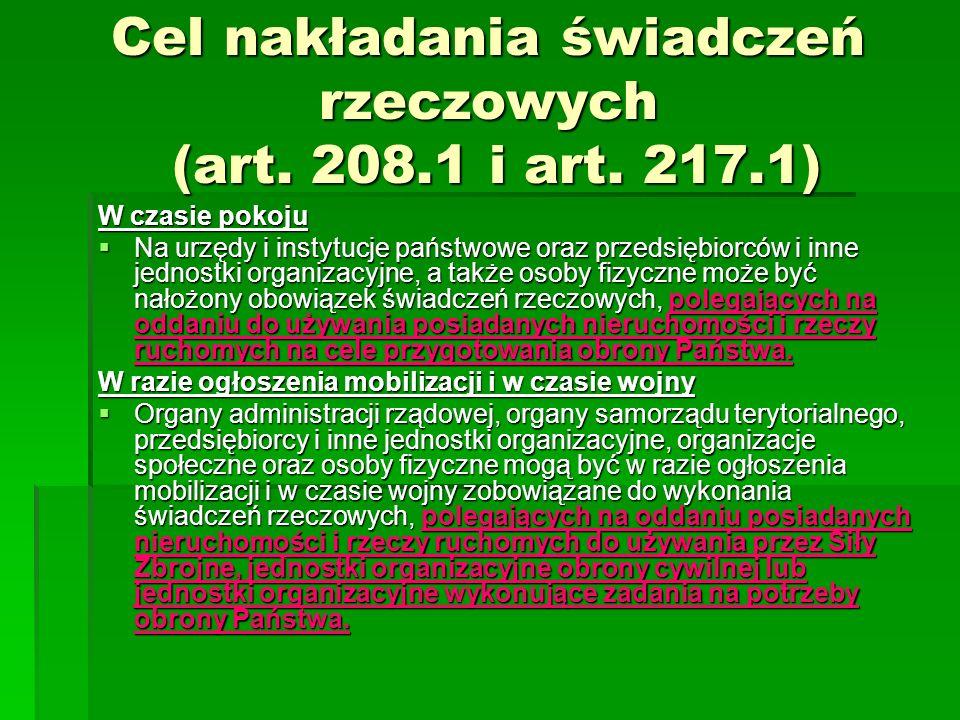 Cel nakładania świadczeń rzeczowych (art. 208.1 i art.