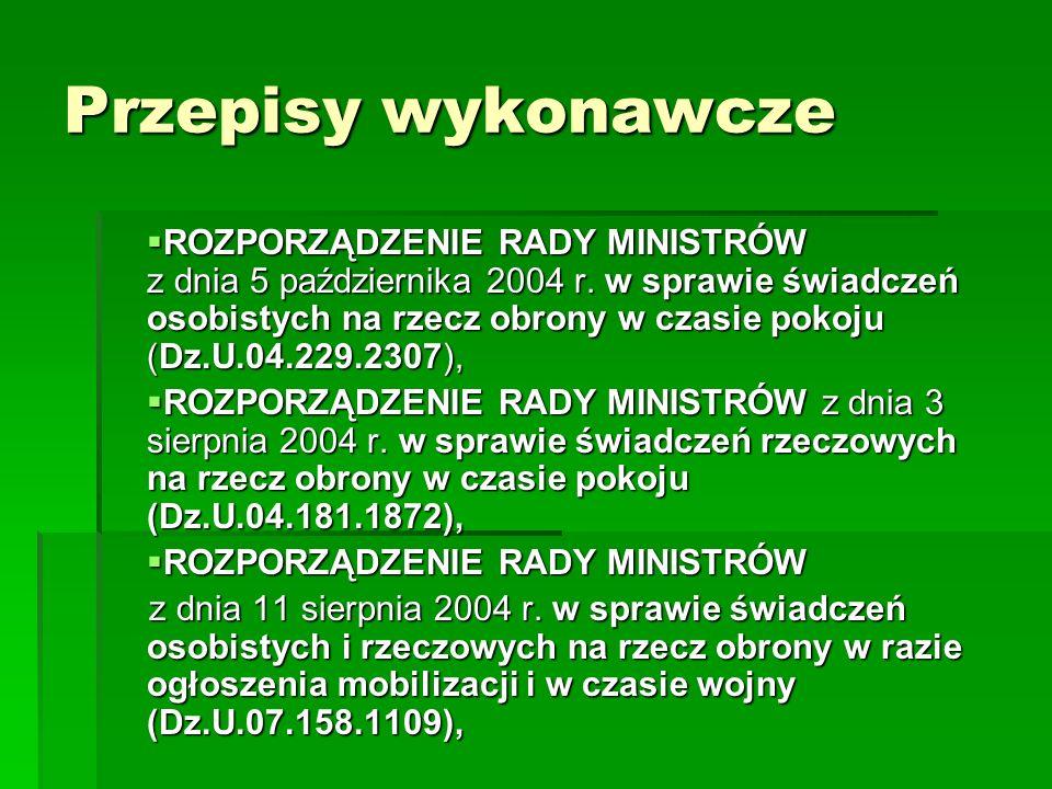 Przepisy wykonawcze  ROZPORZĄDZENIE RADY MINISTRÓW z dnia 5 października 2004 r.