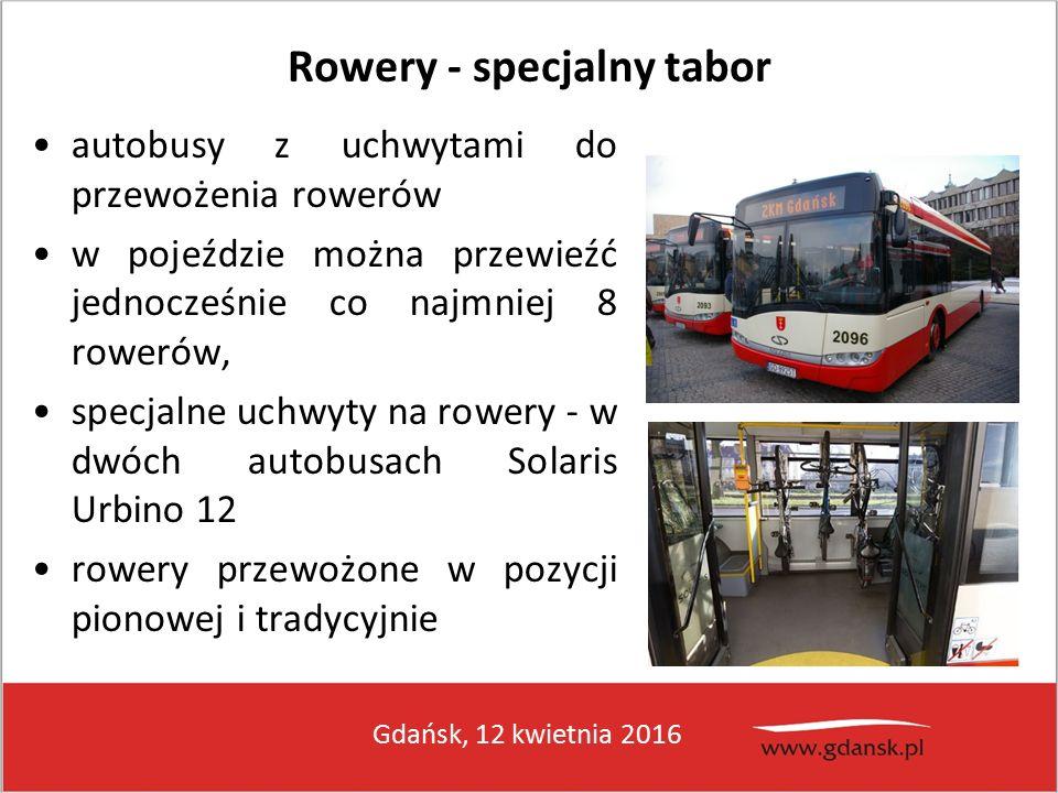 Gdańsk, 12 kwietnia 2016 Rowery - specjalny tabor autobusy z uchwytami do przewożenia rowerów w pojeździe można przewieźć jednocześnie co najmniej 8 rowerów, specjalne uchwyty na rowery - w dwóch autobusach Solaris Urbino 12 rowery przewożone w pozycji pionowej i tradycyjnie