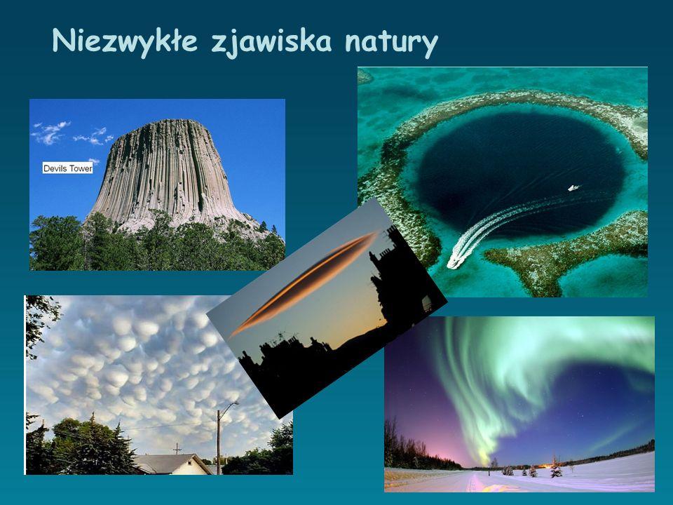 Niezwykłe zjawiska natury