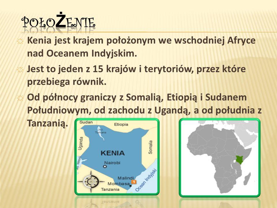 ☼ Kenia jest krajem położonym we wschodniej Afryce nad Oceanem Indyjskim.