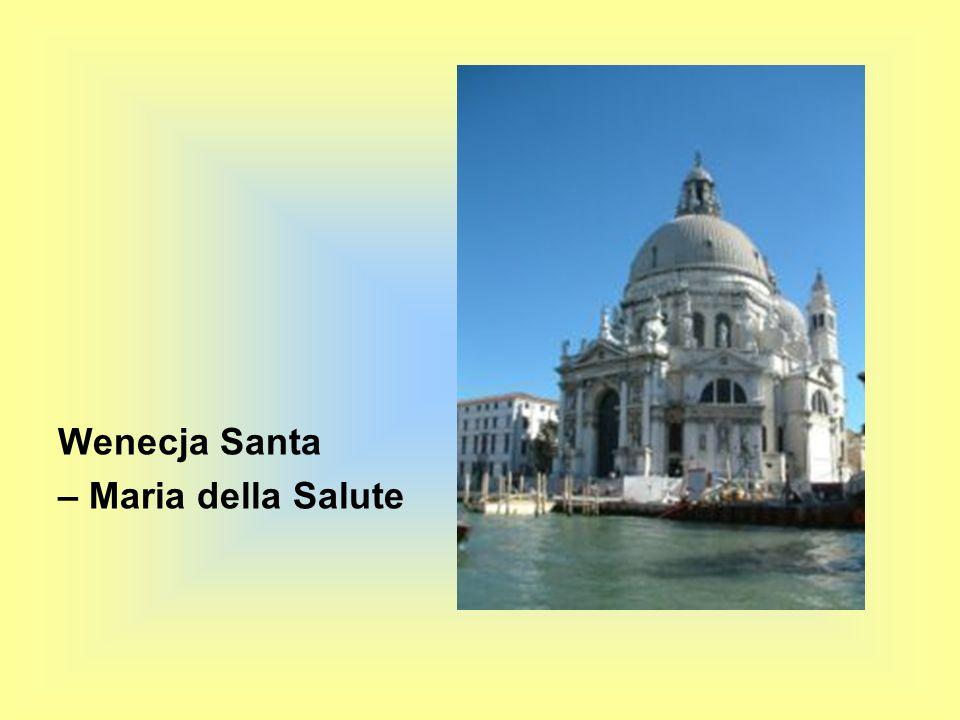 Wenecja Santa – Maria della Salute