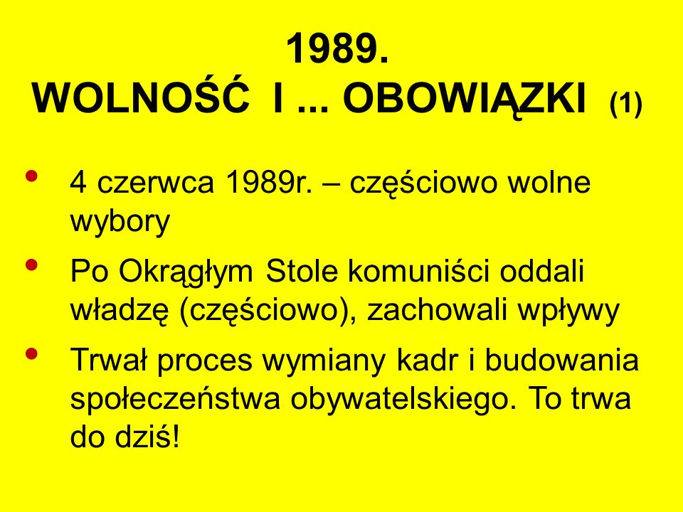 1989. WOLNOŚĆ I... OBOWIĄZKI (1) 4 czerwca 1989r.