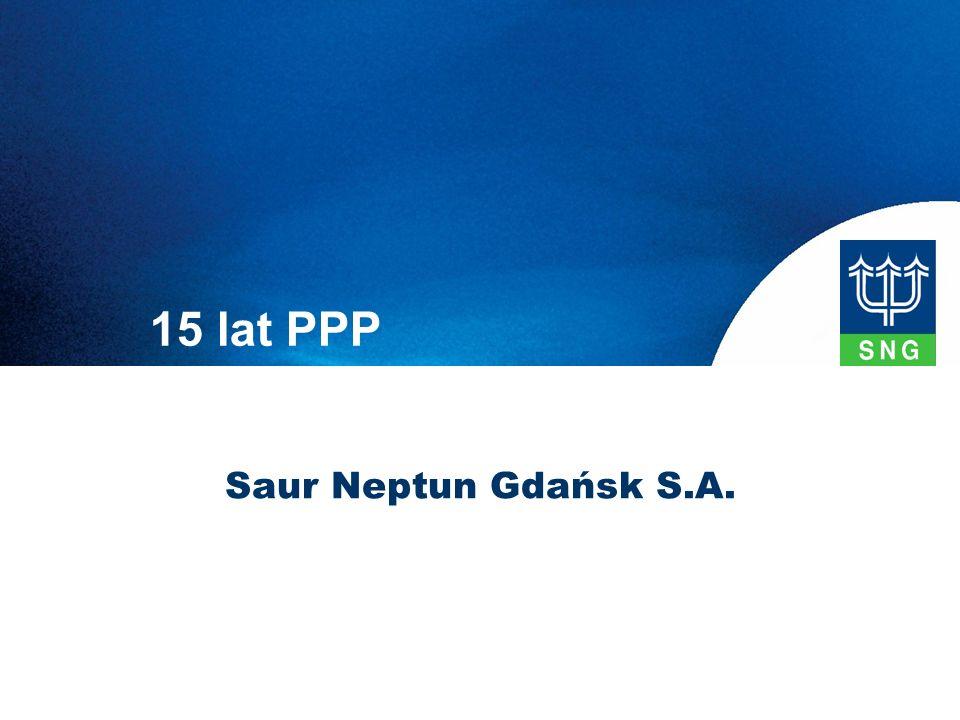 15 lat PPP Saur Neptun Gdańsk S.A.