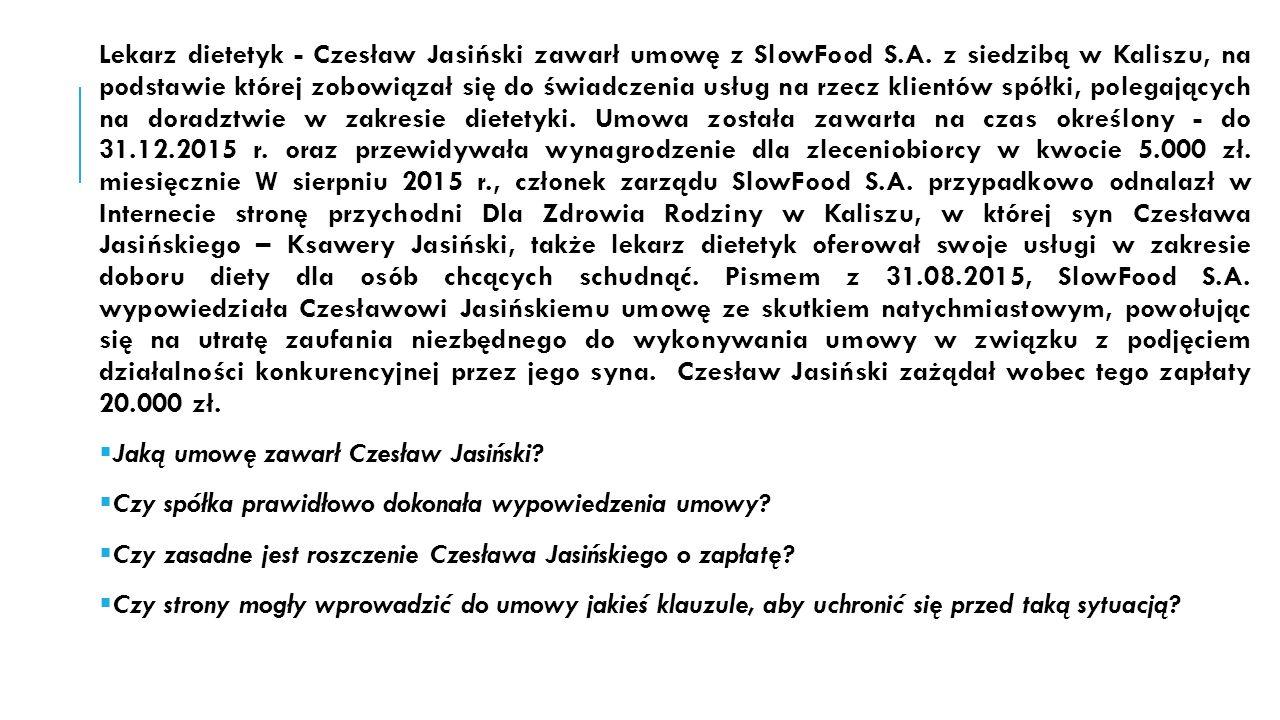 Lekarz dietetyk - Czesław Jasiński zawarł umowę z SlowFood S.A.
