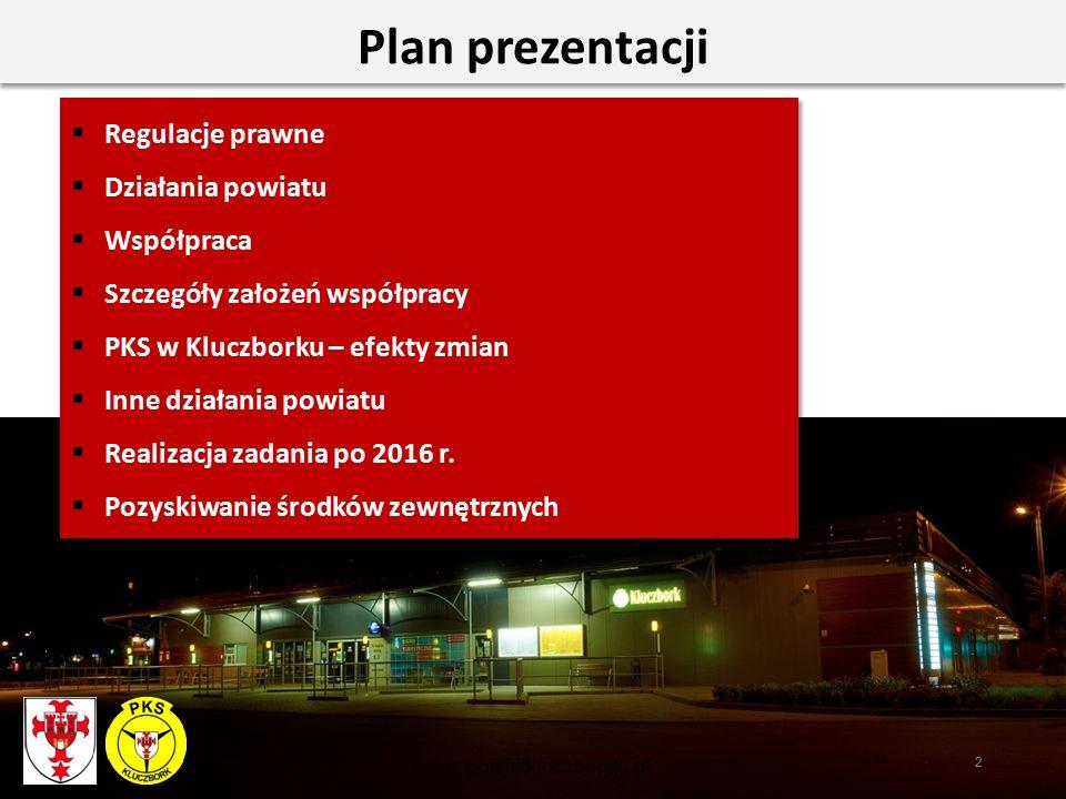 2 Plan prezentacji  Regulacje prawne  Działania powiatu  Współpraca  Szczegóły założeń współpracy  PKS w Kluczborku – efekty zmian  Inne działania powiatu  Realizacja zadania po 2016 r.
