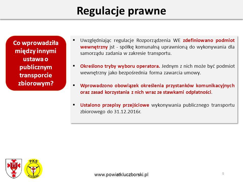 5 Regulacje prawne  Uwzględniając regulacje Rozporządzenia WE zdefiniowano podmiot wewnętrzny jst - spółkę komunalną uprawnioną do wykonywania dla samorządu zadania w zakresie transportu.