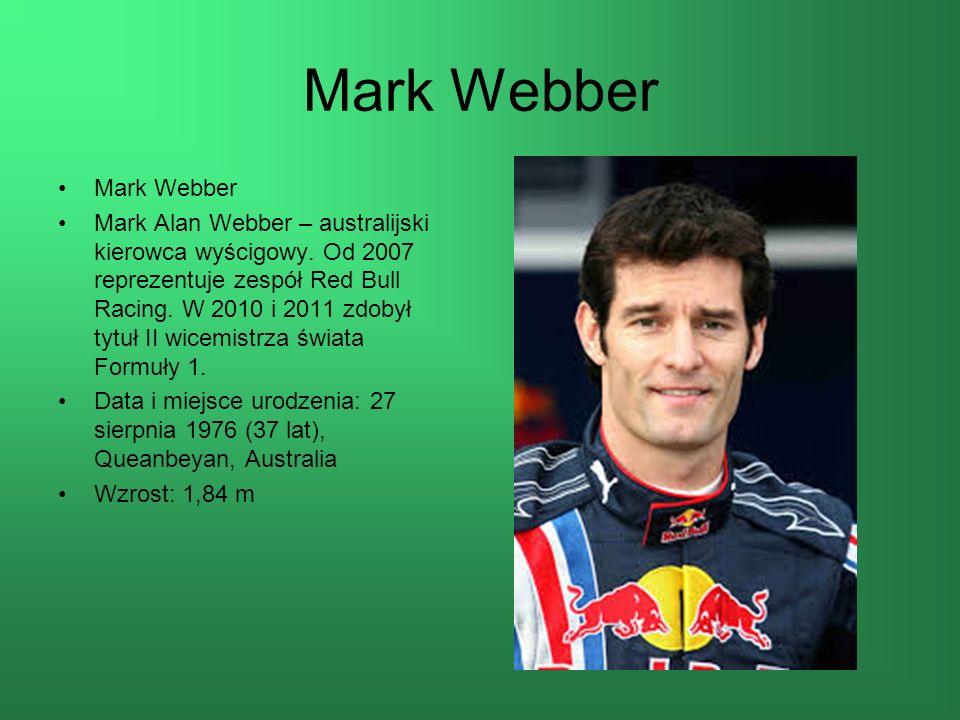 Mark Webber Mark Alan Webber – australijski kierowca wyścigowy.