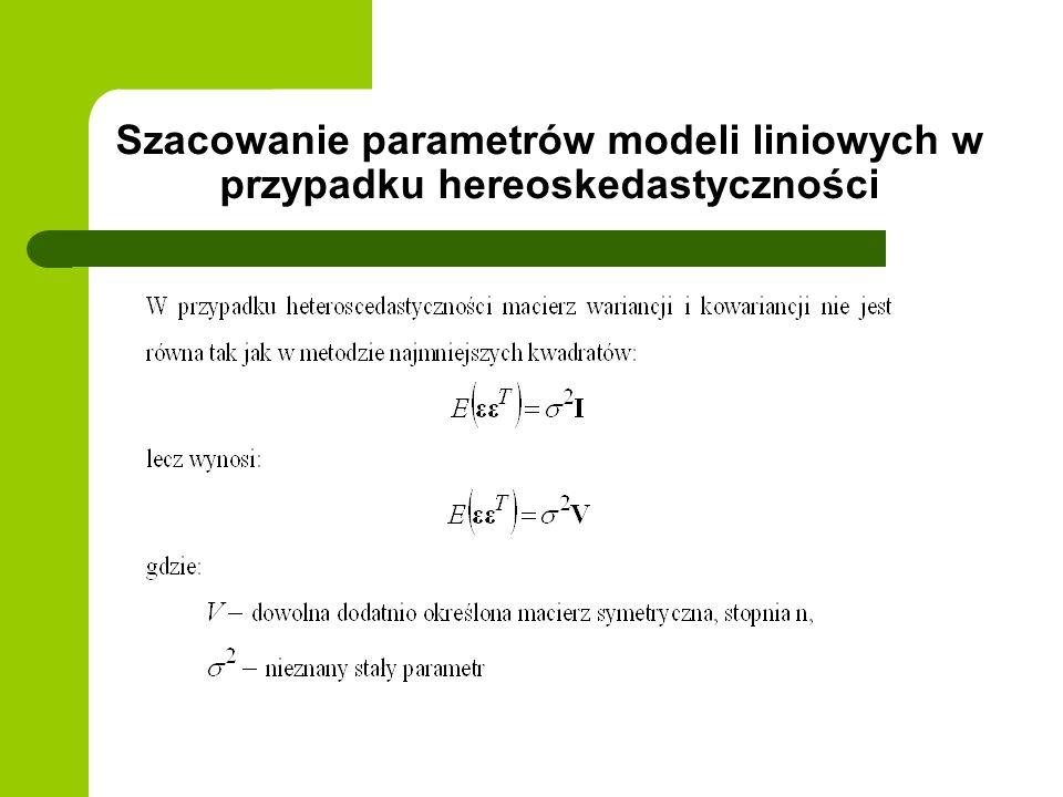Szacowanie parametrów modeli liniowych w przypadku hereoskedastyczności