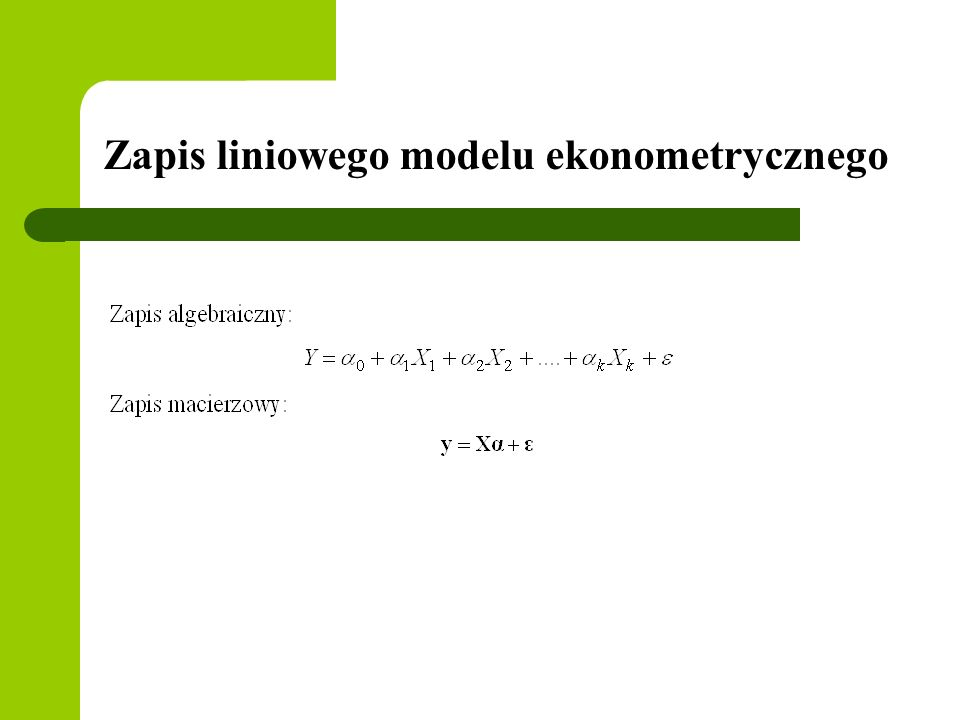 Zapis liniowego modelu ekonometrycznego
